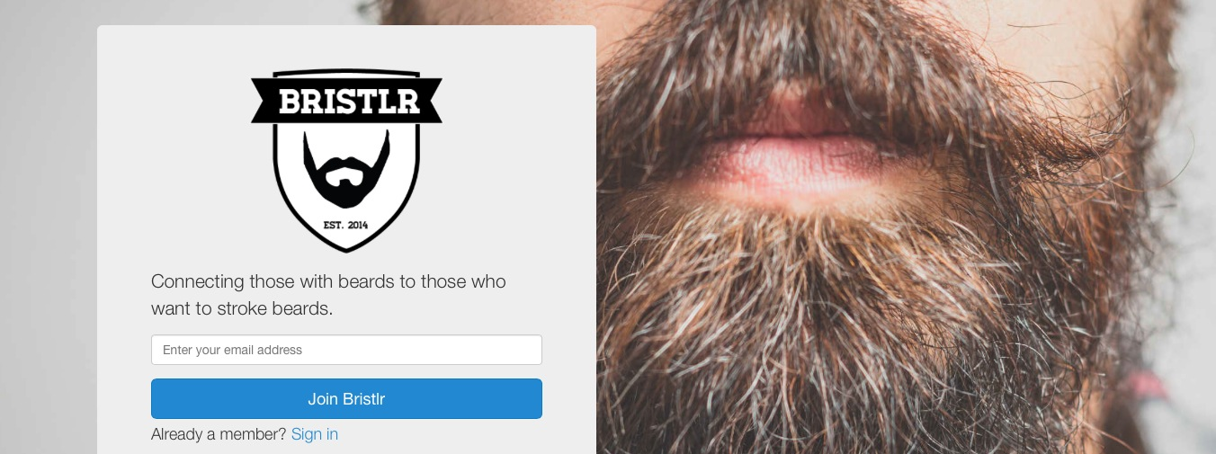 dating for beard lovers The short version: when it comes to scruff, some daters can't get enough for beard-wearers and beard-lovers everywhere, bristlr has cultivated a niche dating network of hundreds of thousands of singles.